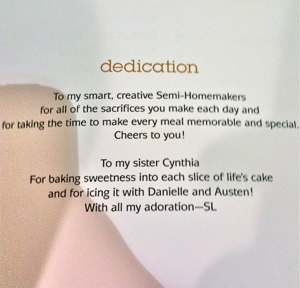 Dedication in Semi-Homemade Cooking 3 by Sandra Lee To my smart, creative Semi-Homemakers and to my sister Cynthia.