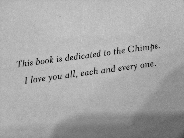 Jim Collin's book Good to Great is dedicated to the Chimps.