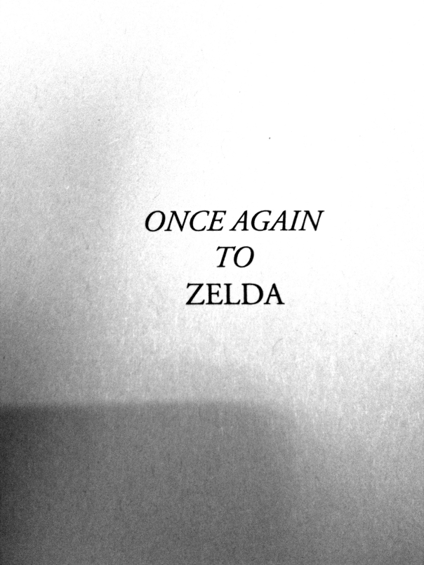 "Great Gatsby by F. Scott Fitzgerald is dedicated ""Once Again To Zelda."""