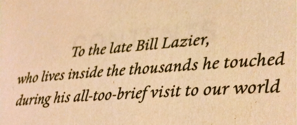 Jim Collin's book How the Mighty fall is dedicated to Bill Lazier.