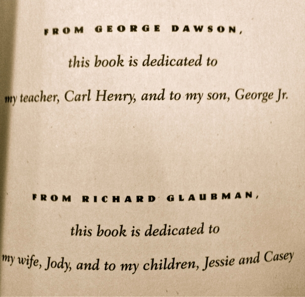 Life is So Good by George Dawson is dedicated to his teacher and son.