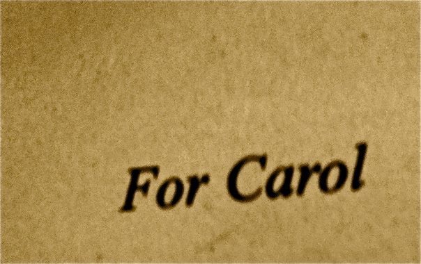 Mario Puzo dedicated The Sicilian to Carol.