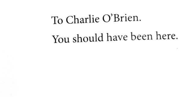 To Charlie O'Brien. You should have been here. Twitterville dedication by Shel Israel.